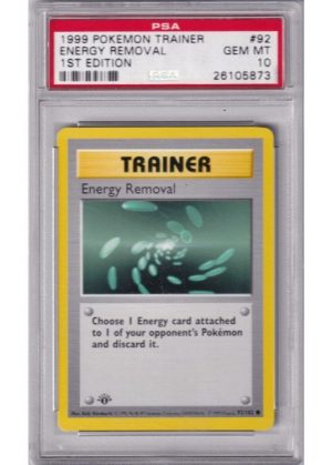 Energy Removal - 92/102 - 1st Edition - PSA 10